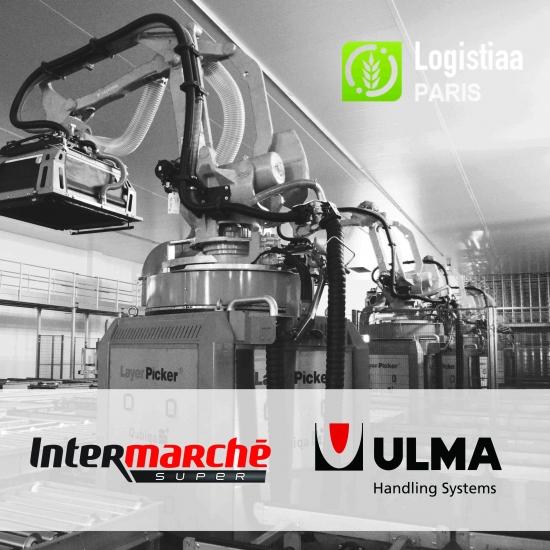 ULMA HANDLING SYSTEMS PARTICIPA EN EL EVENTO LOGISTIAA JUNTO A INTERMARCHÉ